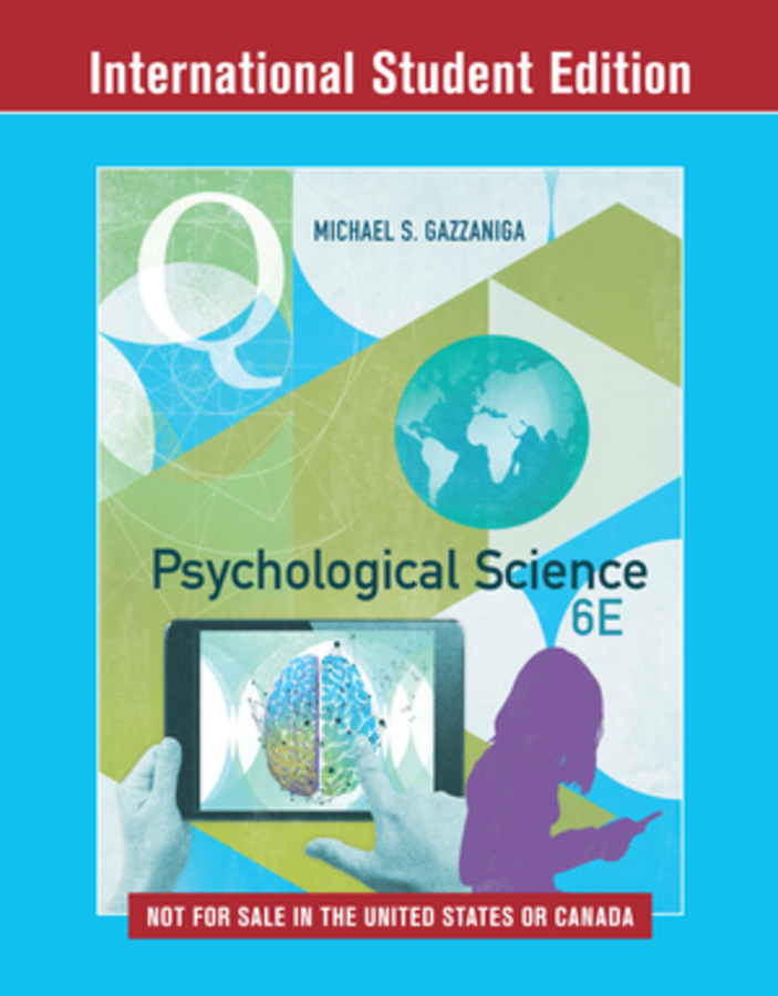 Psychological Science 6e ISE with EB + IQ + ZAP Registration Card