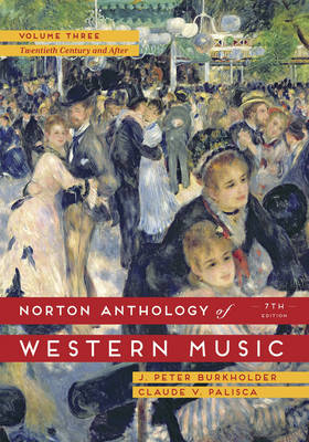 The Norton Anthology of Western Music, Volume 3