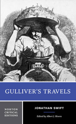 Gulliver's Travels: Based on the 1726 Text : Contexts, Criticism