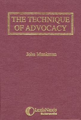 Munkman: The Technique of Advocacy