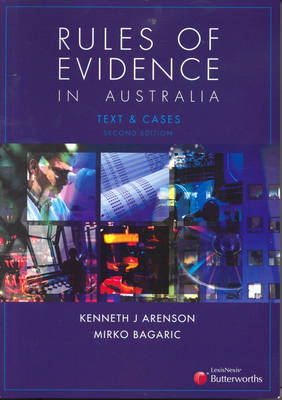 Rules of Evidence in Australia Text & Cases