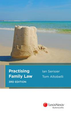 Practising Family Law - 3rd edition