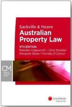 Sackville and Neave Australian Property Law 9th Edition