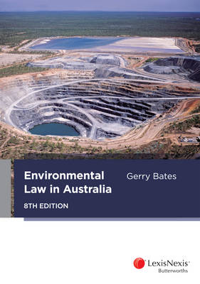 Environmental Law in Australia 8th Edition