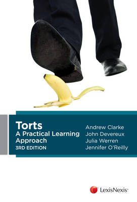 Torts: A Practical Learning Approach, 3rd Edition