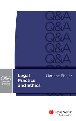 LNQA: Legal Practice and Ethics