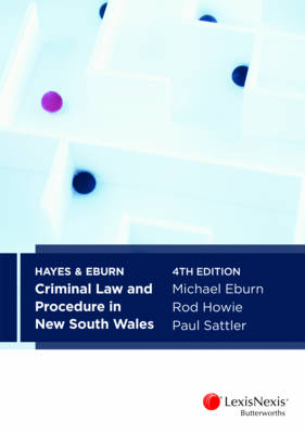 Hayes & Eburn Criminal Law and Procedure in New South Wales, 4th Edition