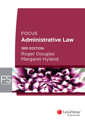 Focus: Administrative Law 3E