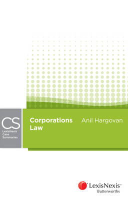 LexisNexis Case Summaries Corporations Law