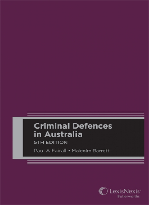 Criminal Defences in Australia, 5th edition (Hard cover)