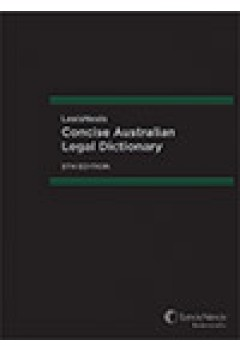 Lexisnexis Concise Australian Legal Dictionary 5th edition