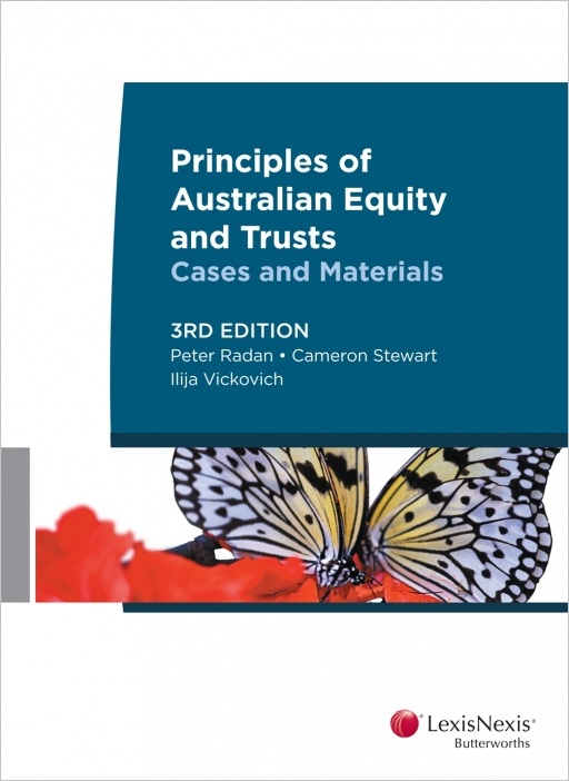 Principles of Australian Equity and Trusts: Cases and Materials, 3rd edition