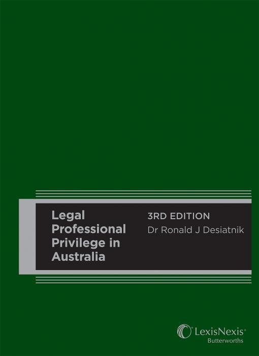 Legal Professional Privilege in Australia, 3rd edition (Hardback)