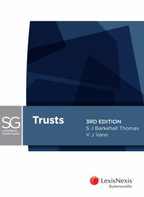 LexisNexis Study Guide: Trusts, 3rd edition