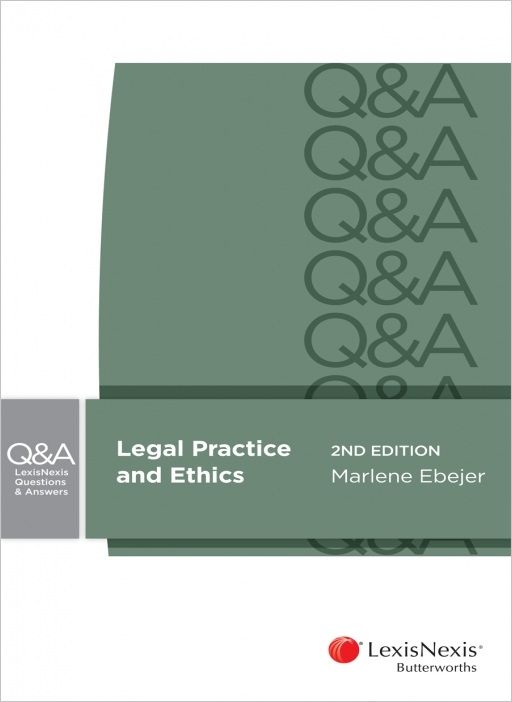 Lexisnexis Questions and Answers: Legal Practice and Ethics