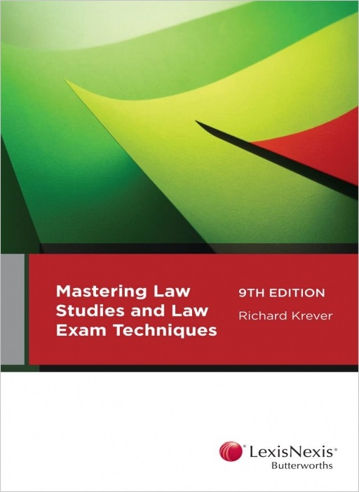 Mastering Law Study and Law Exam Techniques, 9th edition