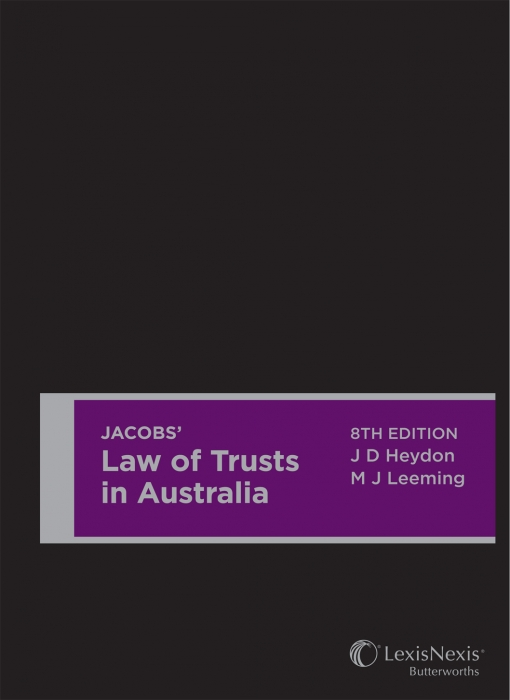 Jacobs' Law of Trusts in Australia, 8th edition