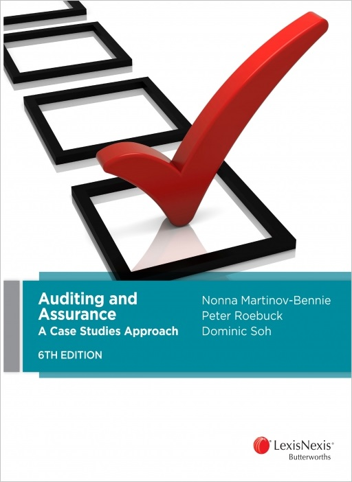 Auditing and Assurance: A Case Studies Approach Revised, 6th edition