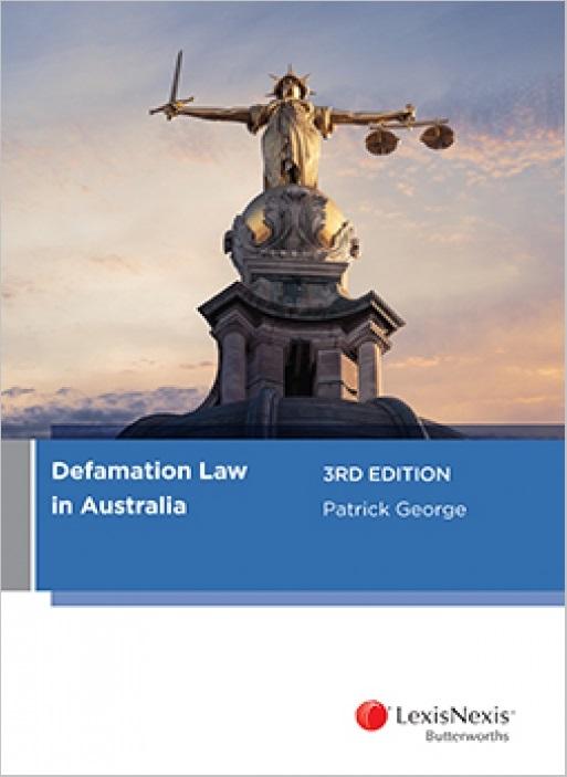 Defamation Law in Australia, 3rd edition
