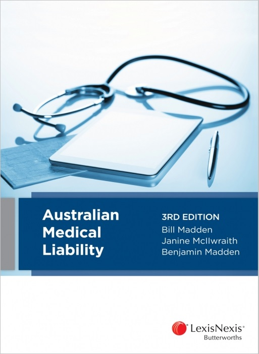 Australian Medical Liability, 3rd edition