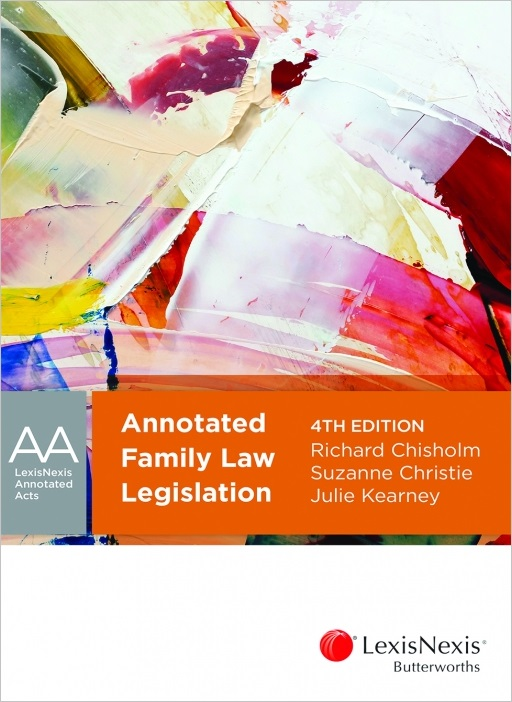 Annotated Family Law Legislation 4th Edition
