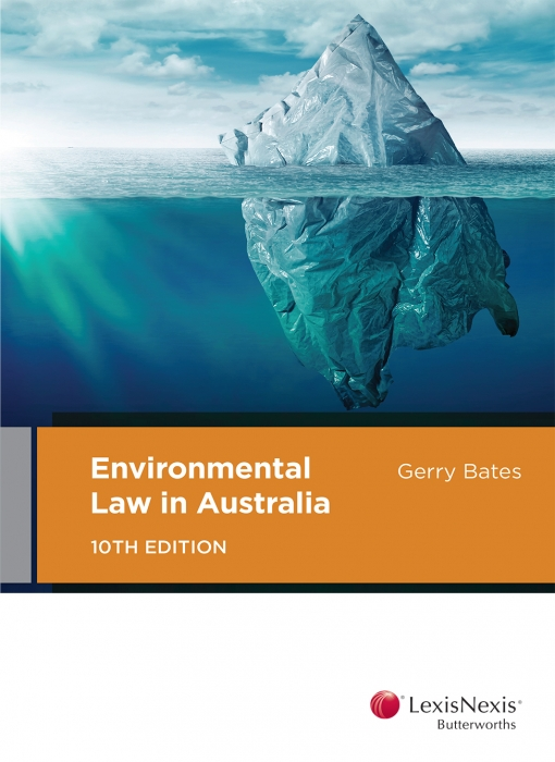 Environmental Law in Australia, 10th edition