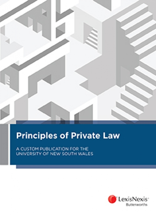 Principles of Private Law: A Custom Publication for the University of New South Wales