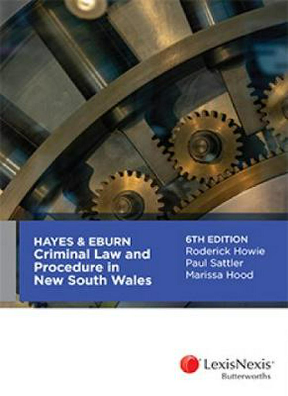 Hayes & Eburn Criminal Law and Procedure in New South Wales, 6th edition