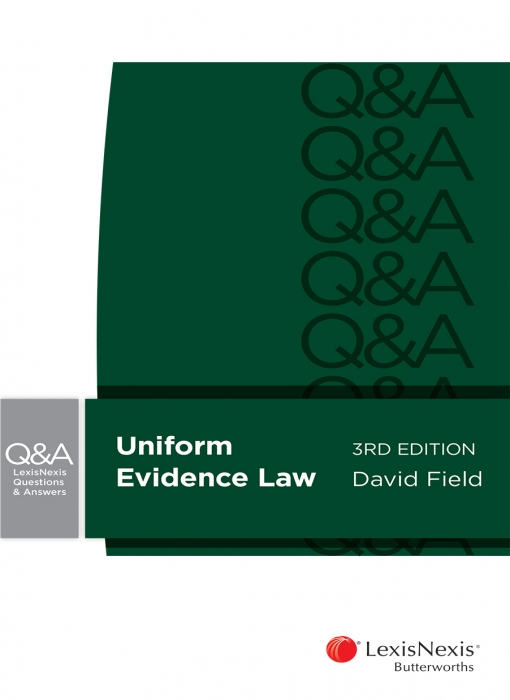 LexisNexis Questions and Answers: Uniform Evidence Law, 3rd edition