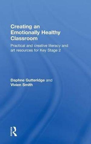 Creating an Emotionally Healthy Classroom
