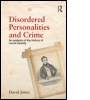 Disordered Personalities and Crime
