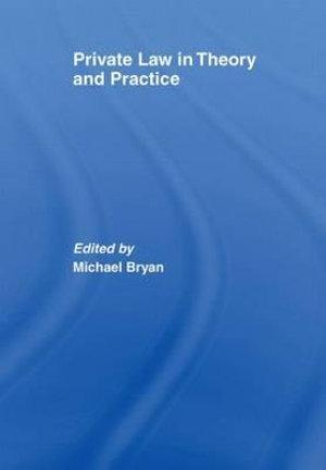 Private Law in Theory and Practice