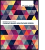 Design Tools for Evidence-Based Healthcare Design
