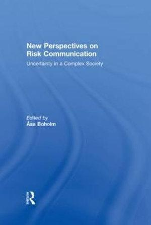 New Perspectives on Risk Communication