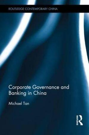Corporate Governance and Banking in China