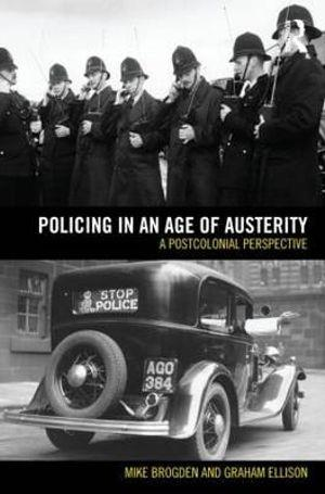 Policing in an Age of Austerity
