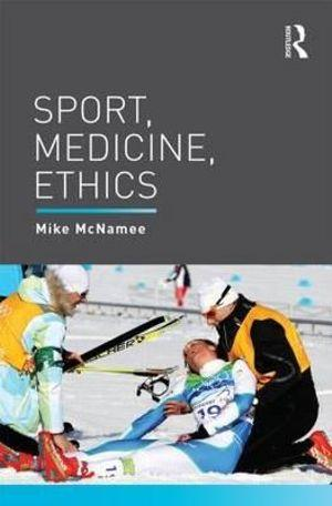 Sport, Medicine, Ethics