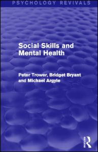 Social Skills and Mental Health (Psychology Revivals)