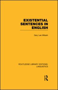 Existential Sentences in English (RLE Linguistics D: English Linguistics)
