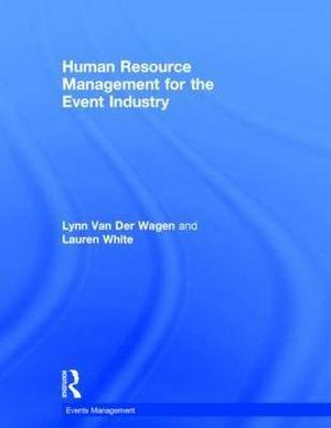 Human Resource Management for the Event Industry
