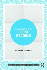 Engagements with Close Reading