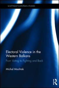 Electoral Violence in the Western Balkans