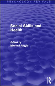 Social Skills and Health (Psychology Revivals)