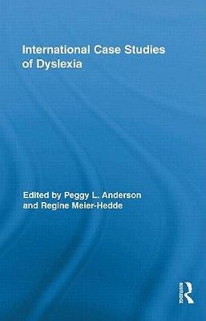International Case Studies of Dyslexia