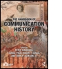 The Handbook of Communication History