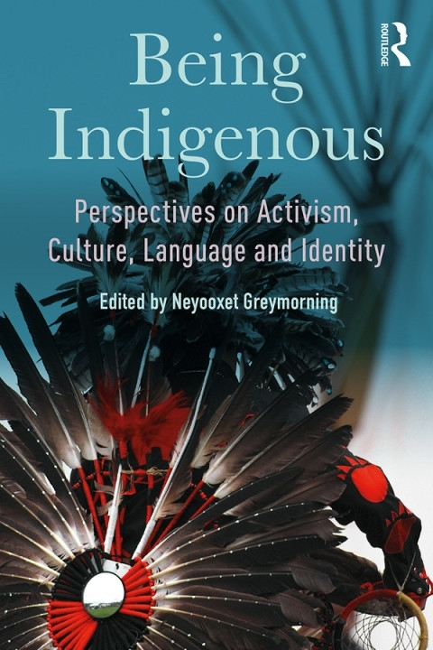 Being Indigenous