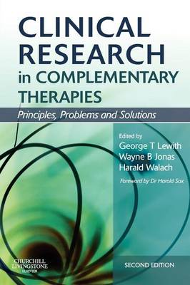 Clinical Research in Complementary Therapies: Principles, Problems and Solutions