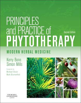 Principles and Practice of Phytotherapy: Modern Herbal Medicine