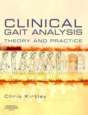 Clinical Gait Analysis: Theory and Practice