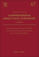 Persistent Organic Pollutants (POPs): Analytical Techniques,    Environmental Fate and Biological Effects, Vol.67